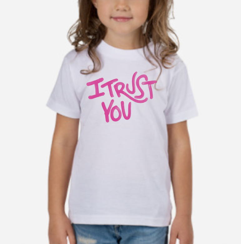 I Trust You, Kiddo - I Trust You