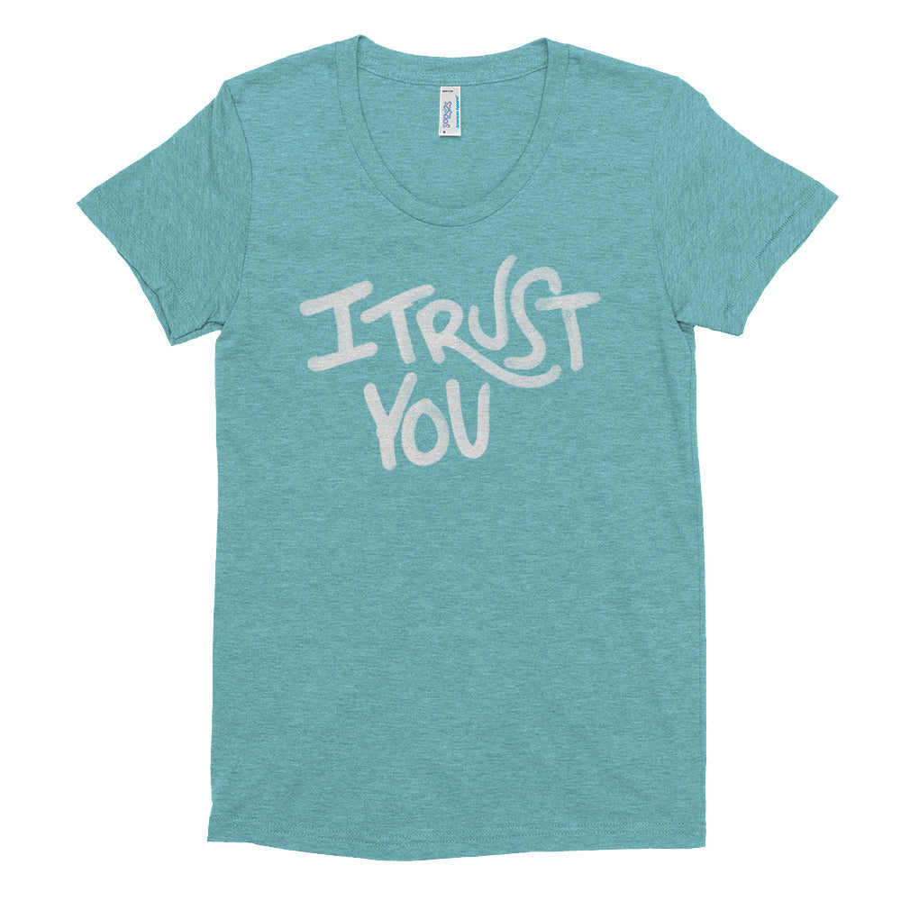 I Trust You More - Women's - I Trust You