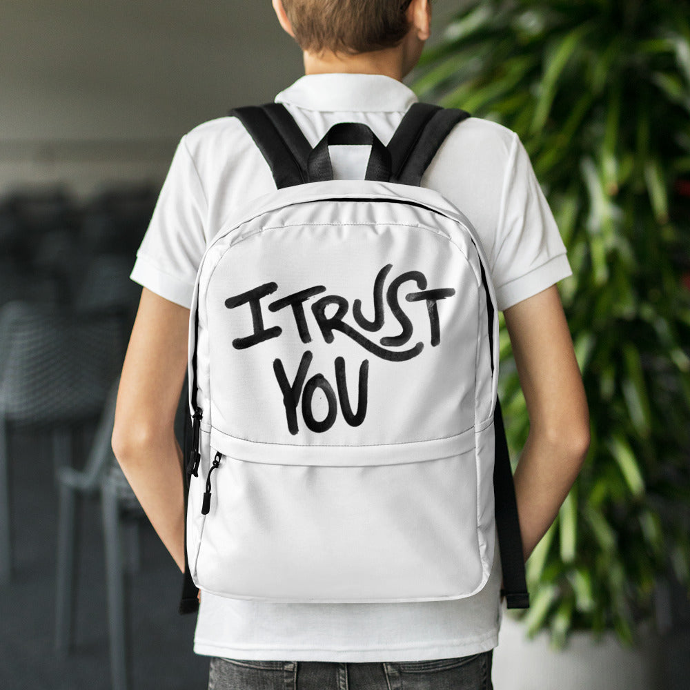 I Hold You Backpack - I Trust You