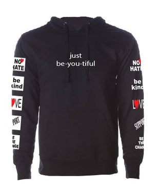 No Hate - just be-you-tiful Unisex Sweatshirt/Hoodie