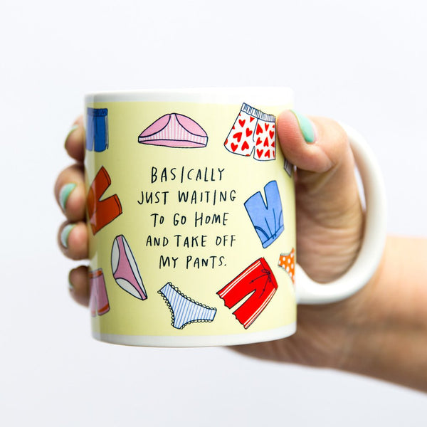 Emily McDowell Mugs | Take My Pants Off Mug