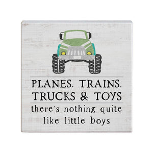 Planes, Trains, Trucks Sign