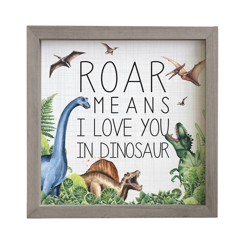 Roar Means Dino Sign