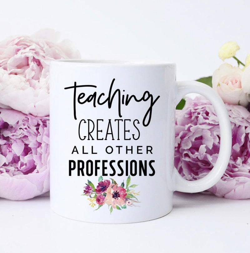 Teaching Creates Coffee Mug