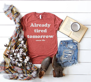 Already Tired Tomorrow Graphic Tee