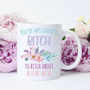 Favorite B*tch Coffee Mug