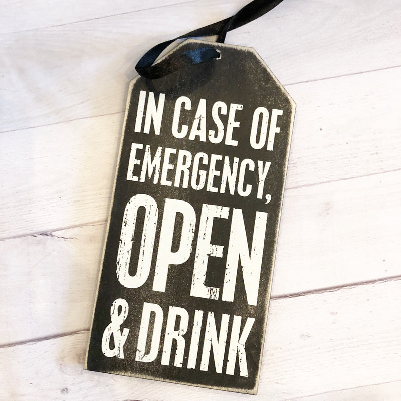 Wine Bottle Tags - In case of Emergency Open & Drink