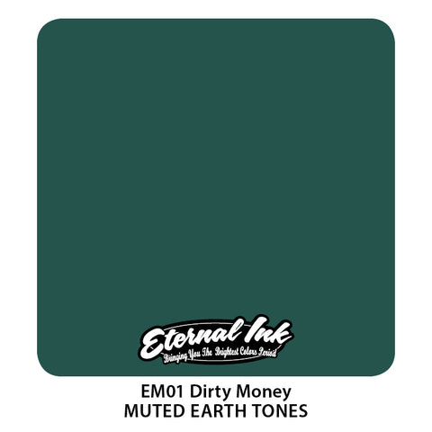 Eternal Ink - Muted Earth Tone Dirty Money
