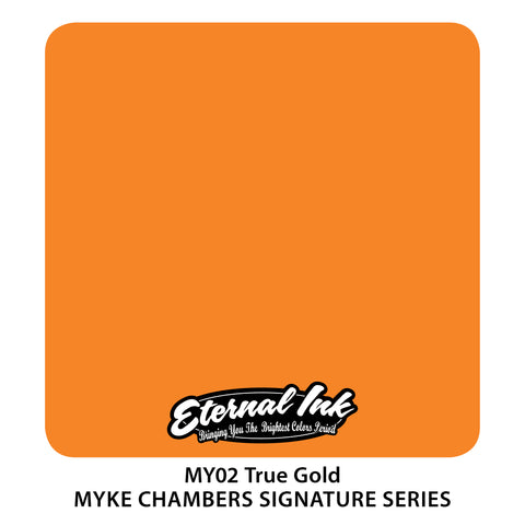 Eternal Ink - Myke Chambers True Gold
