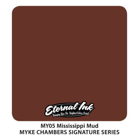 Eternal Ink - Myke Chambers Mississippi Mud