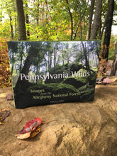 Load image into Gallery viewer, Pennsylvania Wilds: Images from the Allegheny National Forest