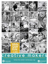 Load image into Gallery viewer, Creative Makers Exhibit: Poster