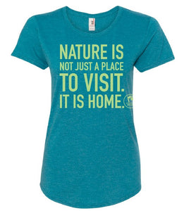 Ladies Nature Is Home T-shirt