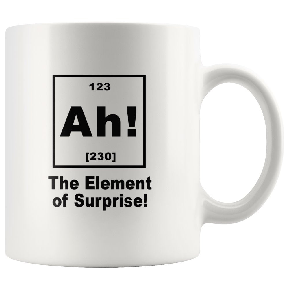 Ah! The Element of Surprise Funny Teacher White Coffee Mug - Snappy Creations