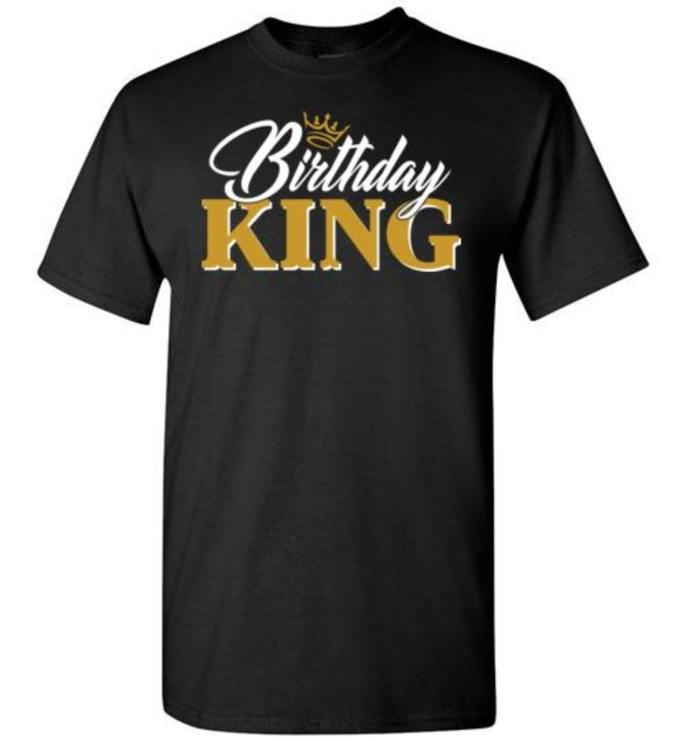 Birthday King Men T-shirt - Snappy Creations