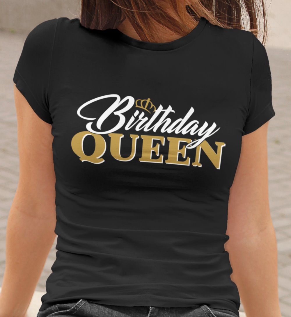 Birthday Queen Womens T-shirt