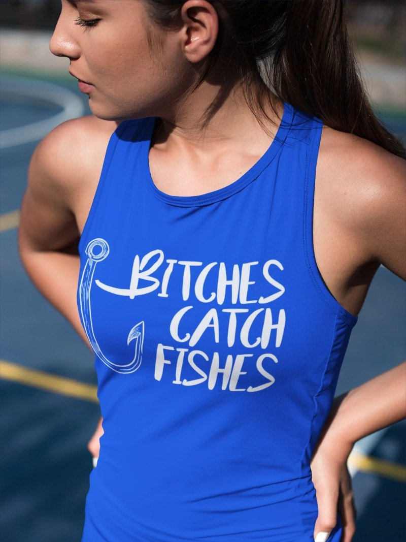 Bitches Catch Fishes - Fishing T-Shirt, Hoodie, Tank Top - Snappy Creations