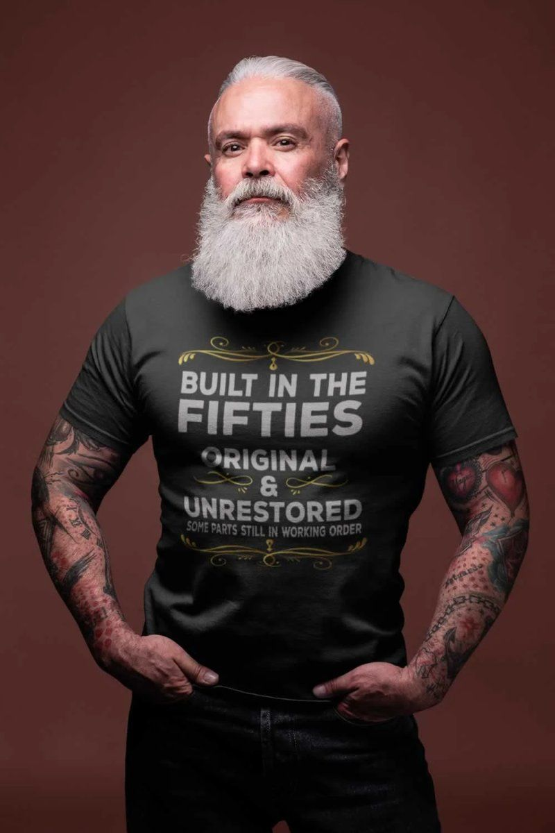 Built In The Fifties Original & Unrestored Funny Grandpa T-shirt - Snappy Creations