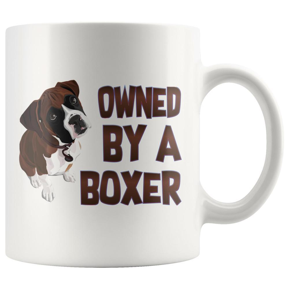 Dog Lovers - Boxer Dog Mug - Owned By A Boxer