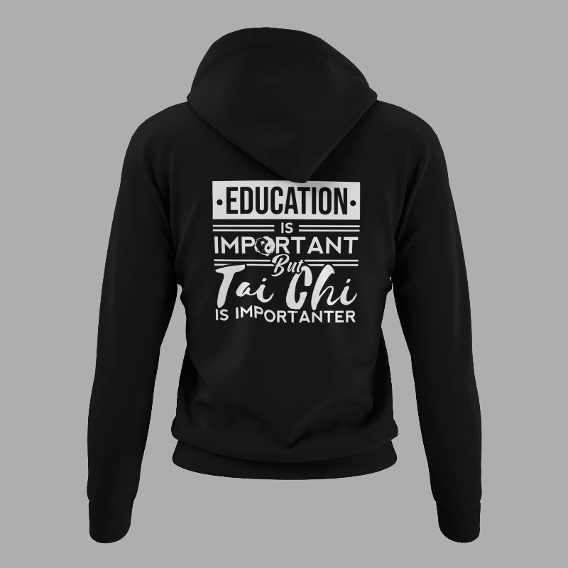 Education Is Important But Tai Chi Is Importanter Funny Tai Chi Sherpa Hoodie