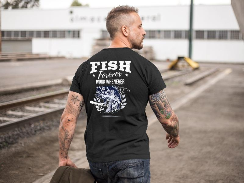 Fish Forever Work Whenever Fishing T-Shirt