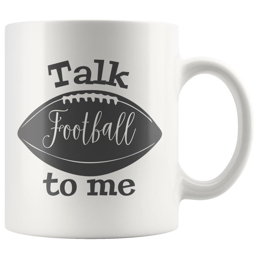 Talk Football To Me White Football Coffee Mug