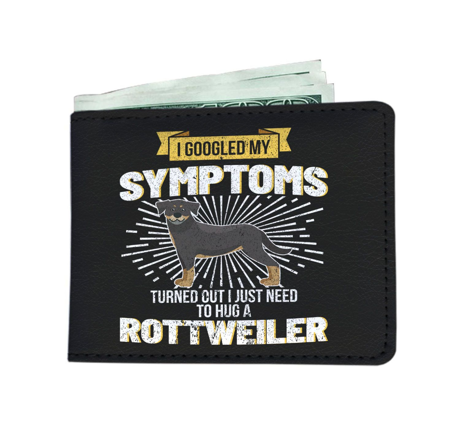 I Googled My Symptoms I Need To Hug A Rottweiler Dog Men's Wallet