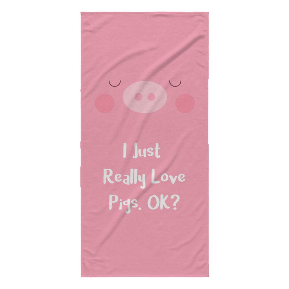 I Just Really Love Pigs, OK? Beach Towel - Snappy Creations