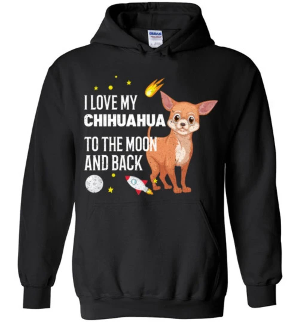 I Love My Chihuahua To The Moon And Back Dog T-Shirt