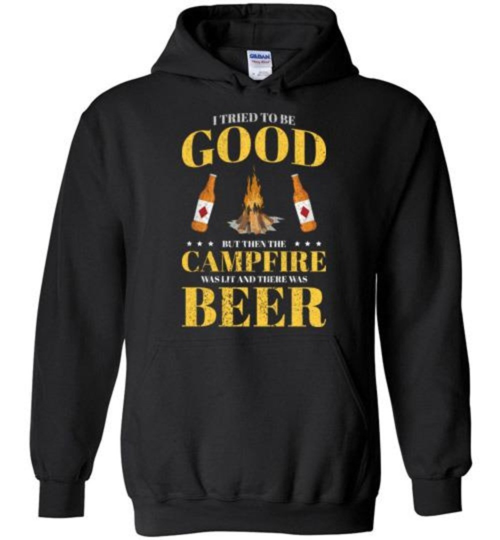 I Tried To Be Good But The Campfire Was Lit And There Was Beer Camping T-shirt - Snappy Creations