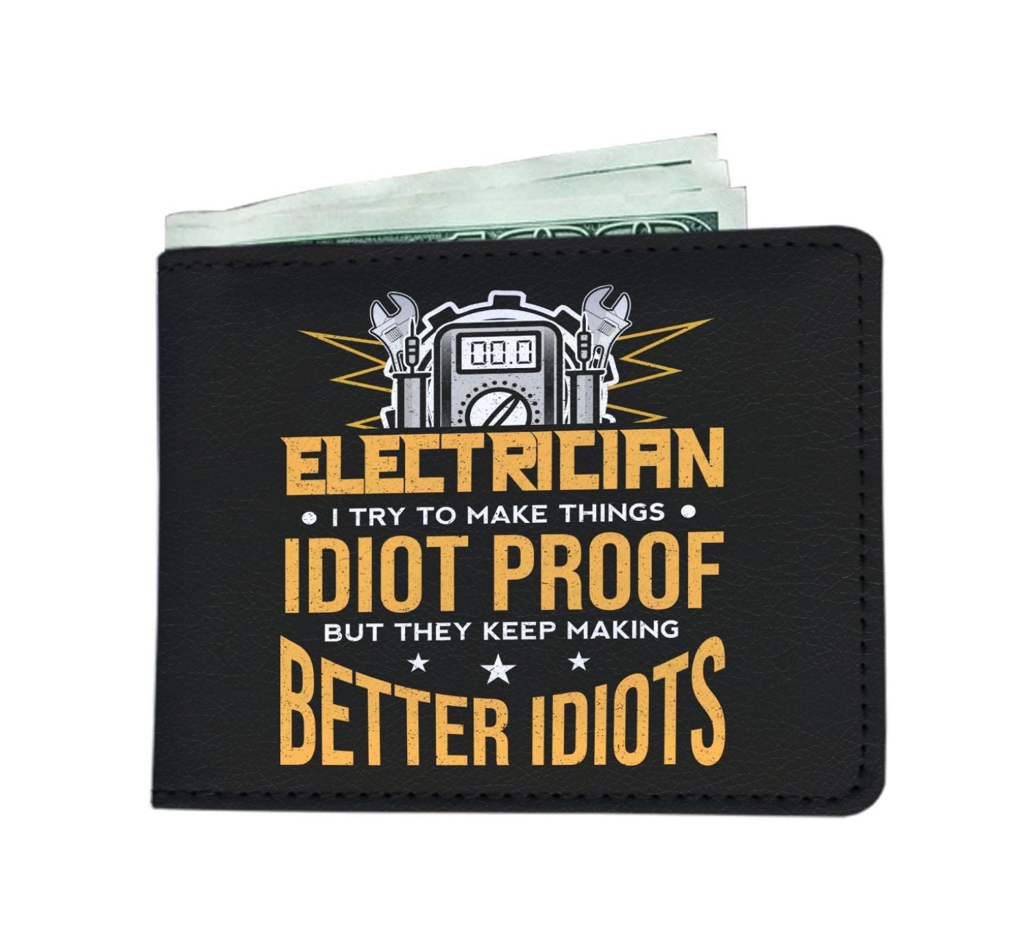 I Try To Make Things Idiot Proof Funny Electrician Men's Wallet