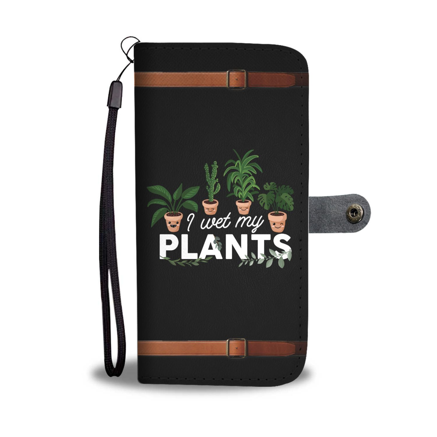 I Wet My Plants Funny Gardening Wallet Phone Case