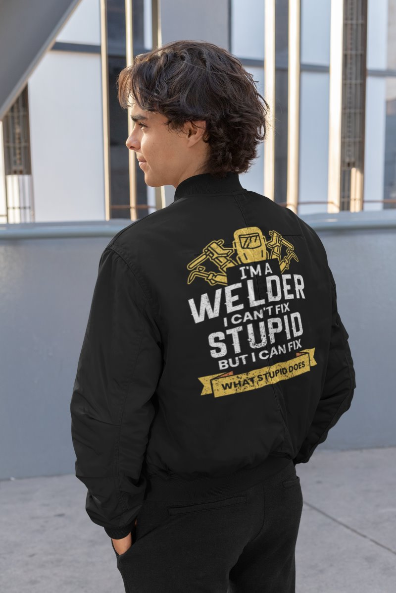 I'm A Welder I Can't Fix Stupid But I Can Fix What Stupid Does Welder Men's Bomber Jacket