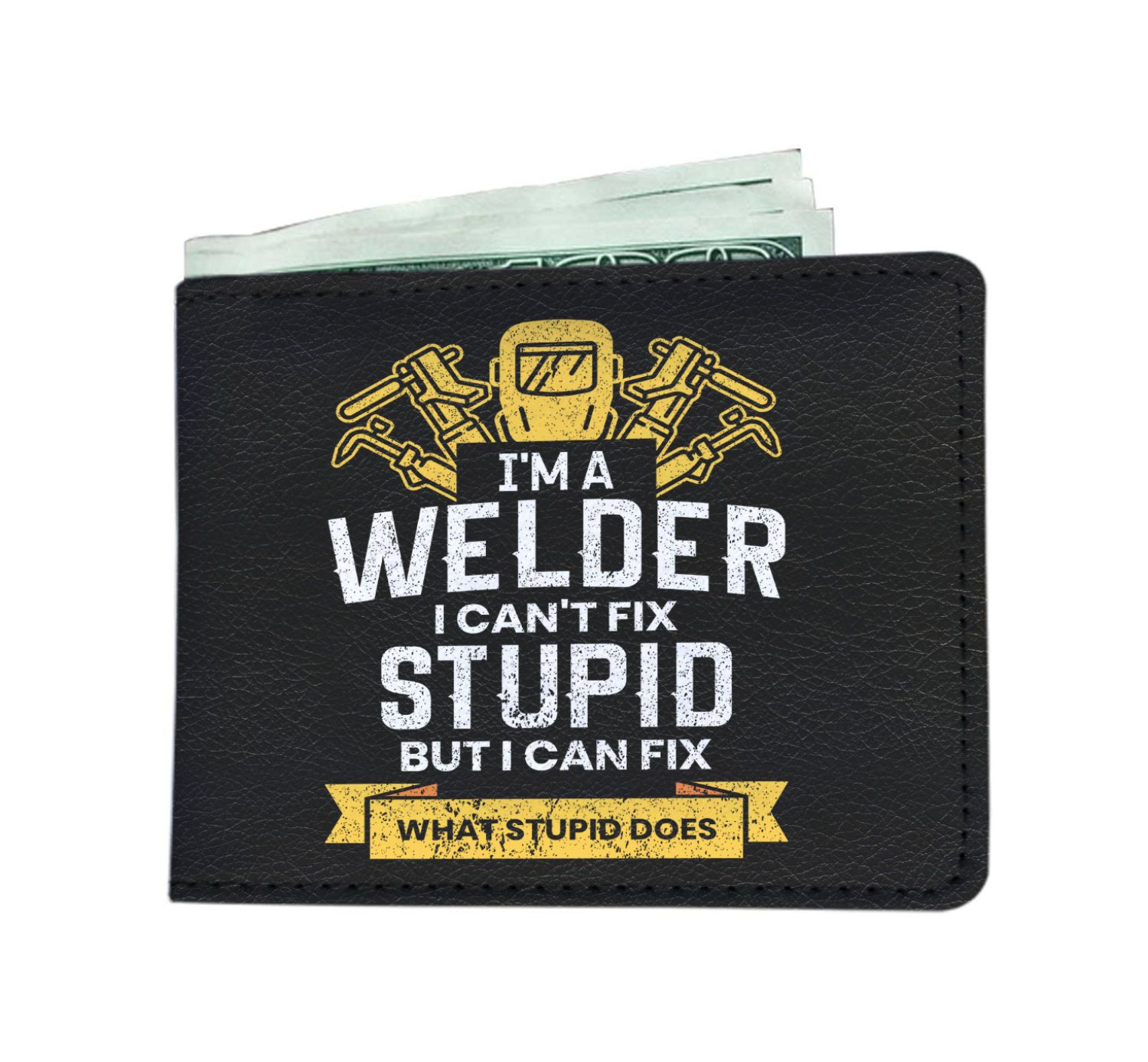 I'm A Welder I Can't Fix Stupid But I Can Fix What Stupid Does Welder Men's Wallet