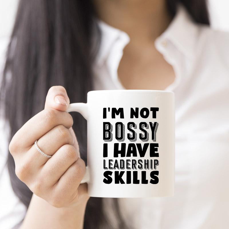 I'm Not Bossy I Have Leadership Skills White Coffee Mug - Snappy Creations