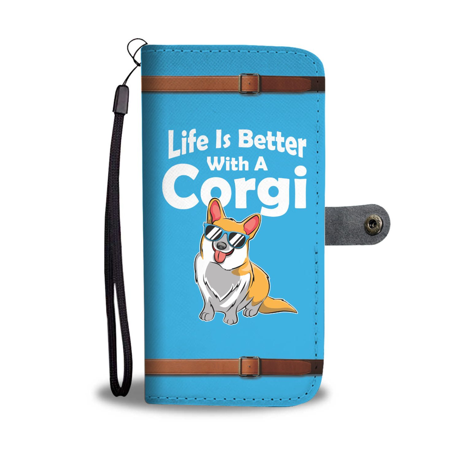 Life Is Better With A Corgi Wallet Phone Case