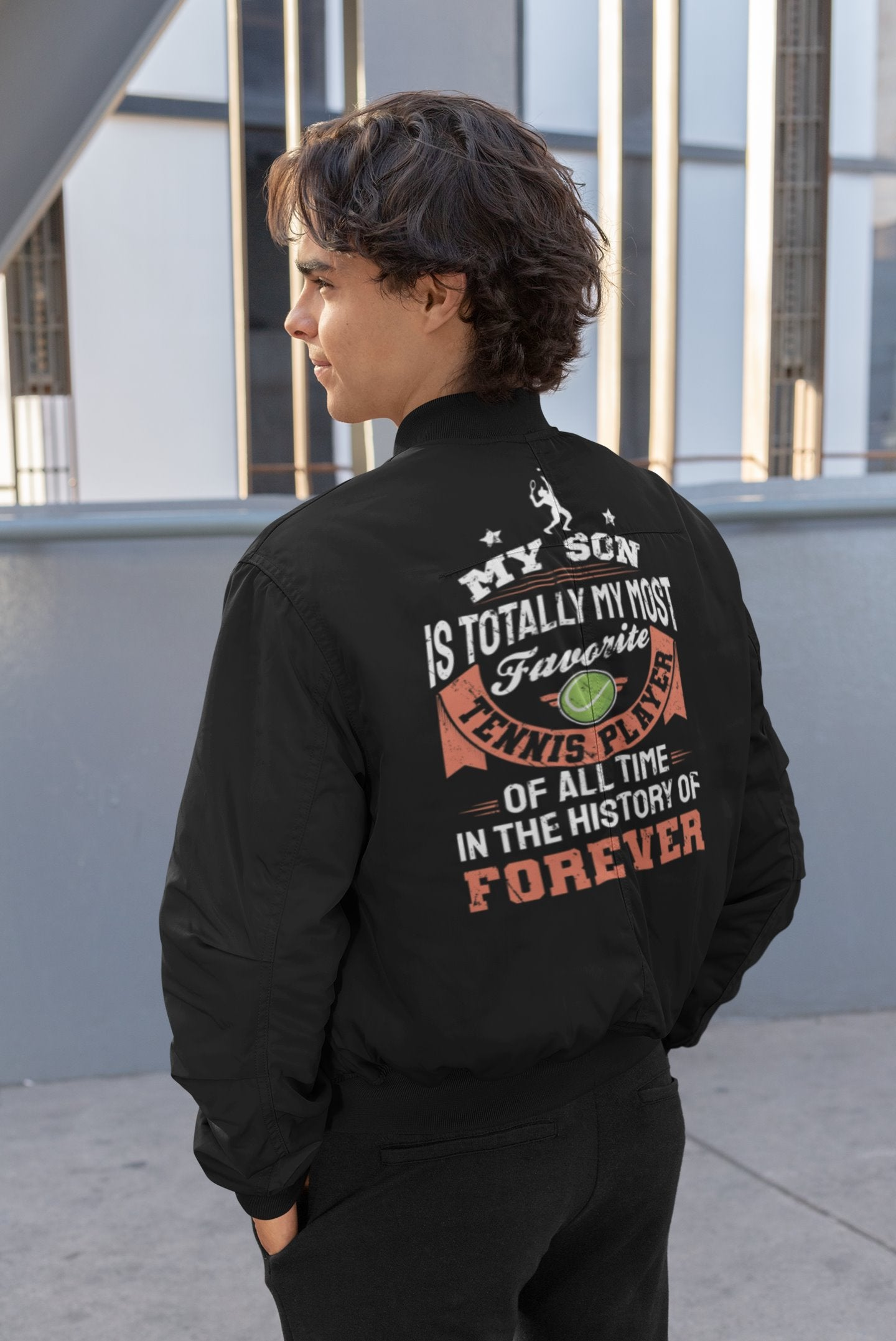 My Son Is Totally My Most Favorite Tennis Player Of All Time Tennis Dad Men's Bomber Jacket