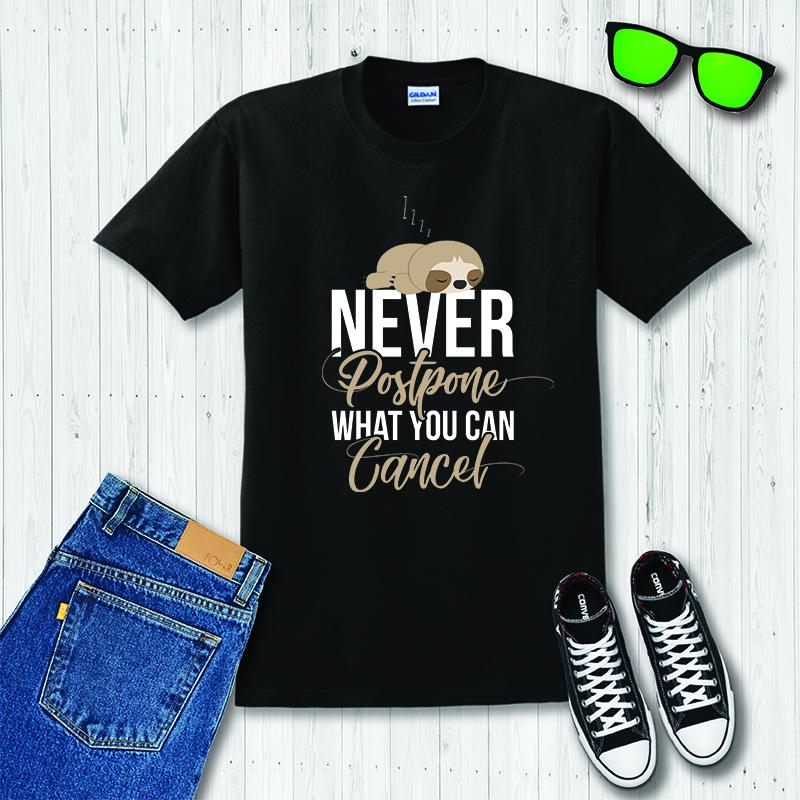 Never Postpone What You Can Cancel Funny Sleeping Sloth T-shirt - Snappy Creations