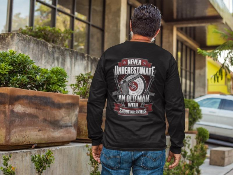 Never Underestimate A Man With Shooting Skills T-Shirt, Hoodie And Tank Top - Snappy Creations