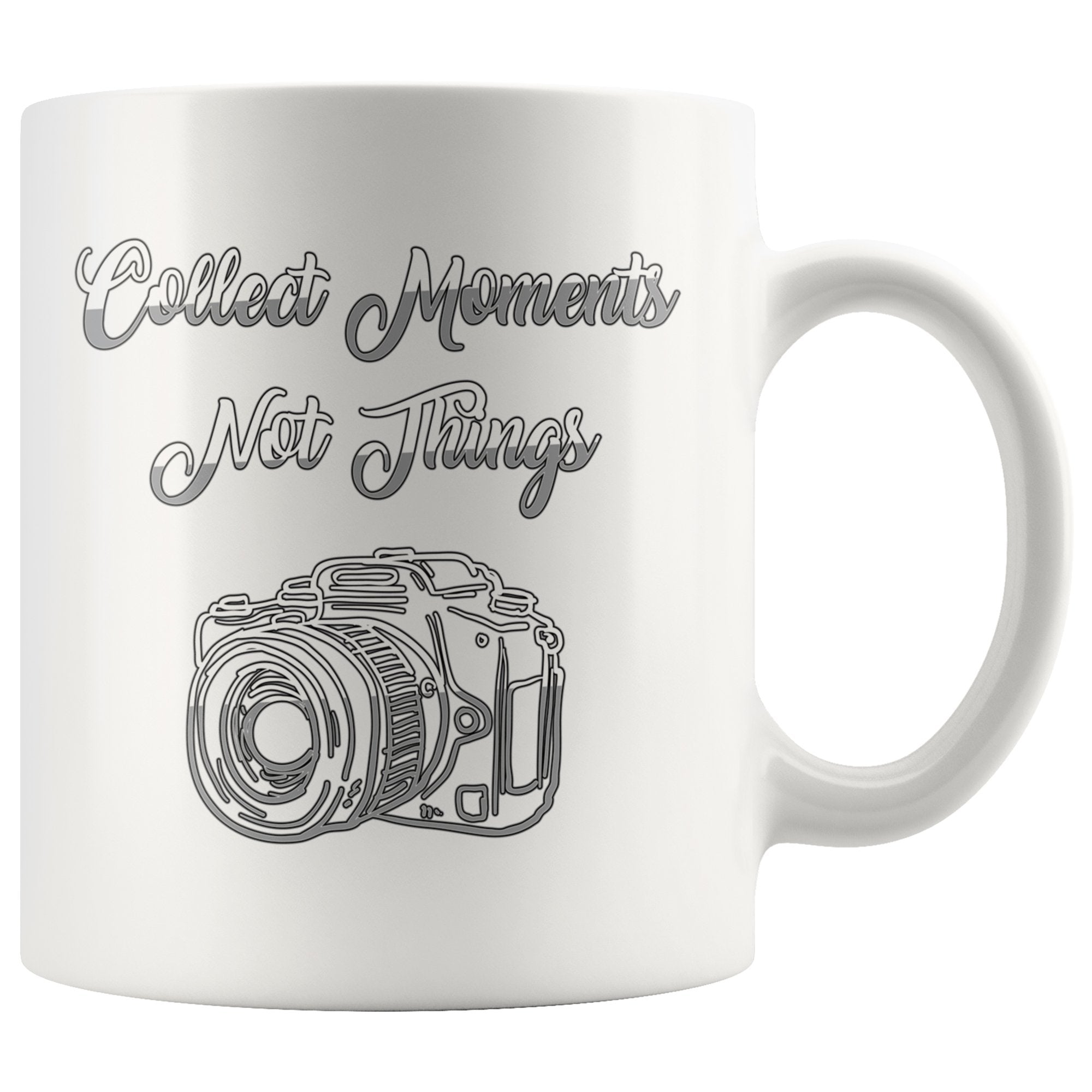 Collect Moments Not Things Photography Coffee Mug
