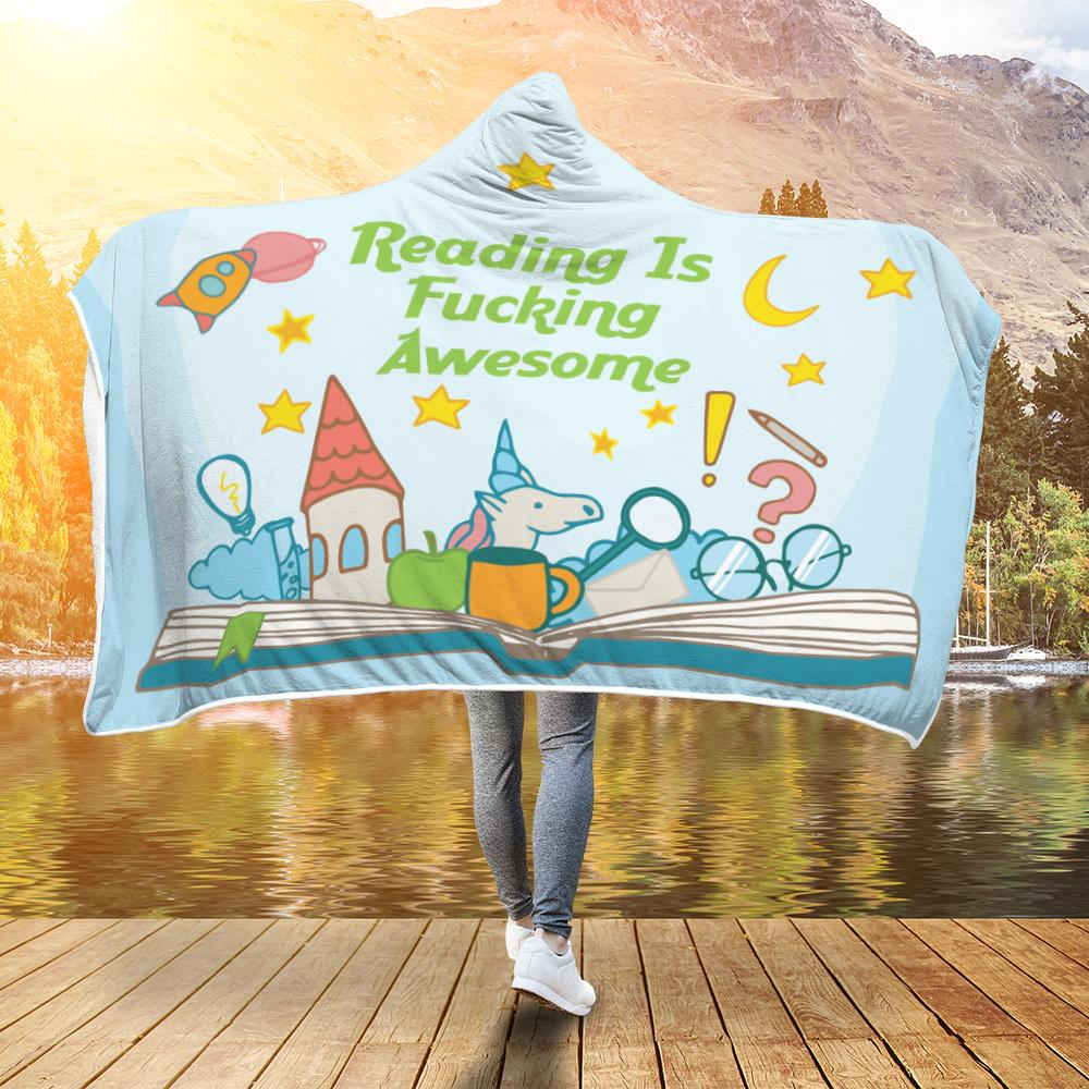 Reading Is Fucking Awesome Hooded Blanket - Snappy Creations
