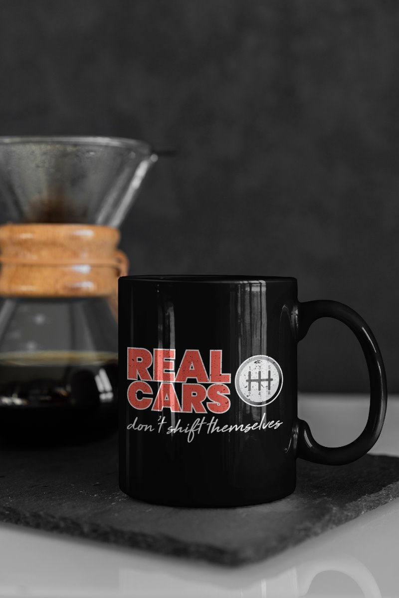 Real Cars Don't Shift Themselves Funny Car Racing Coffee Mug