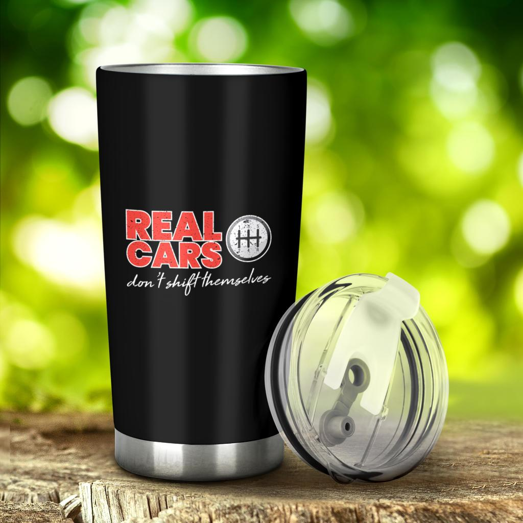 Real Cars Don't Shift Themselves Funny Car Racing Tumbler