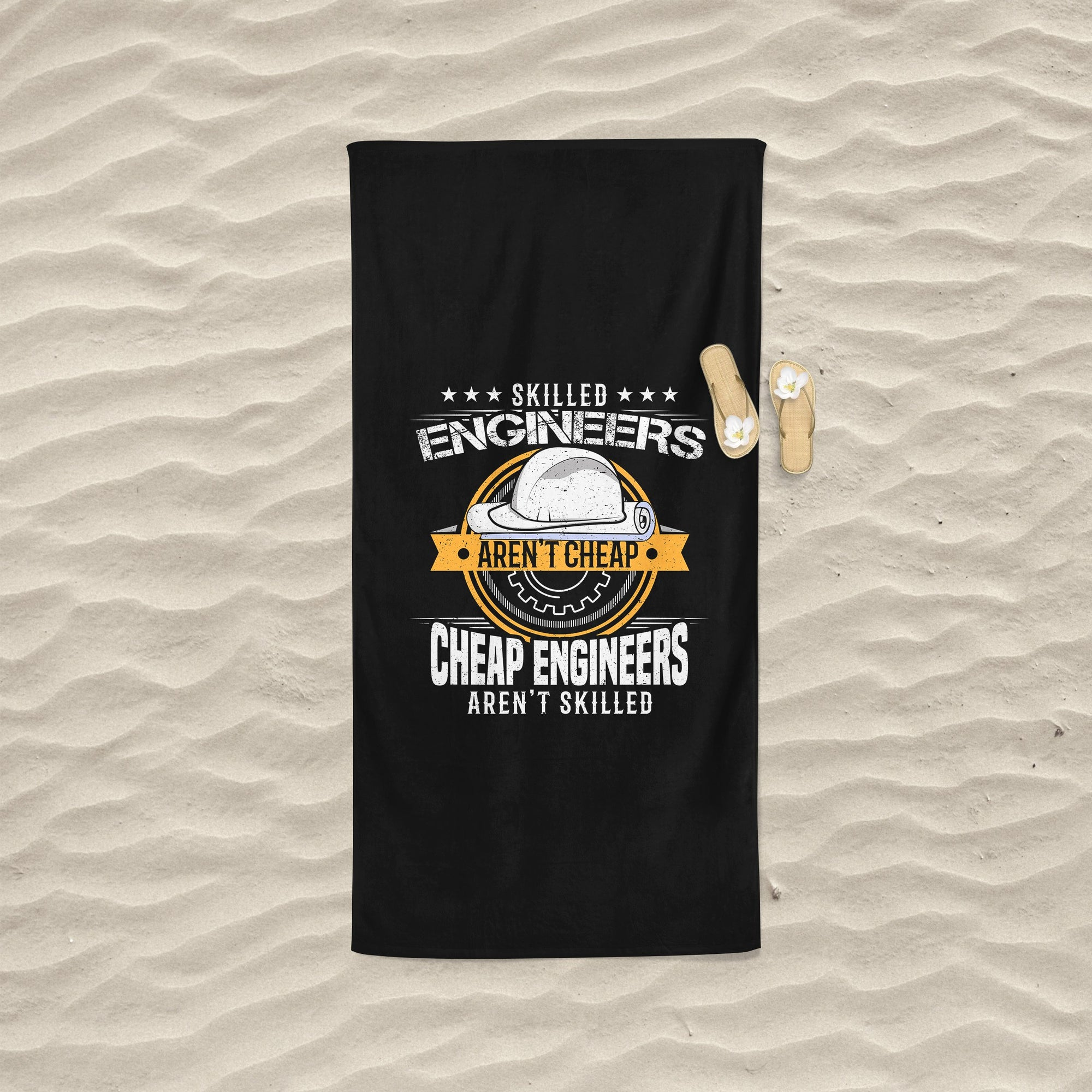 Skilled Engineers Aren't Cheap Beach Towel