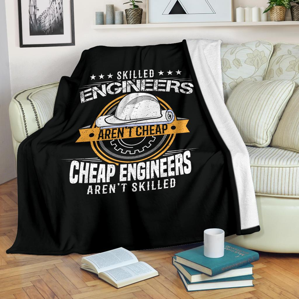 Skilled Engineers Aren't Cheap Funny Engineer Premium Blanket
