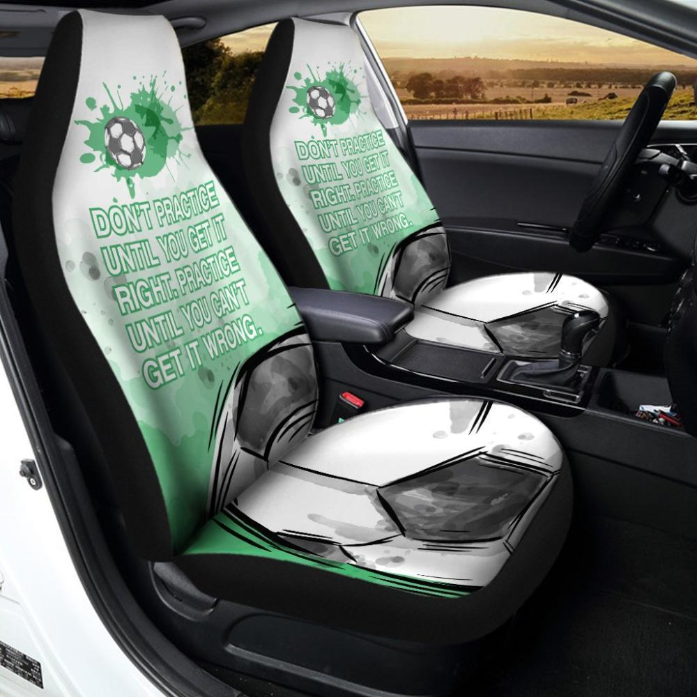 Practice Until You Can't Get It Wrong Soccer Car Seat Covers Universal Fit - Snappy Creations