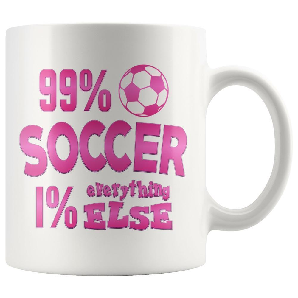 "This soccer themed mug with the quote ""99.9% Soccer 1% Everything else"". Perfect gift for a soccer lover."