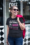 I'm A Softball Nana Just Like A Normal Nana Except Much Cooler T-shirt - Snappy Creations
