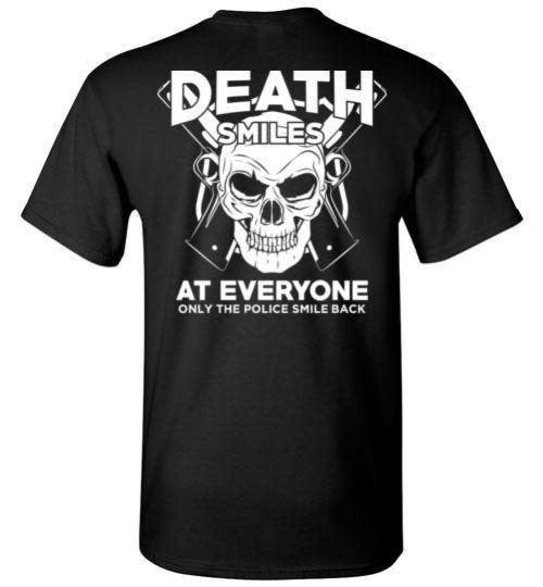 Testing 1 - Death Smiles At Everyone Only The Police Smile Back T-Shirt, Tank Top, Hoodie