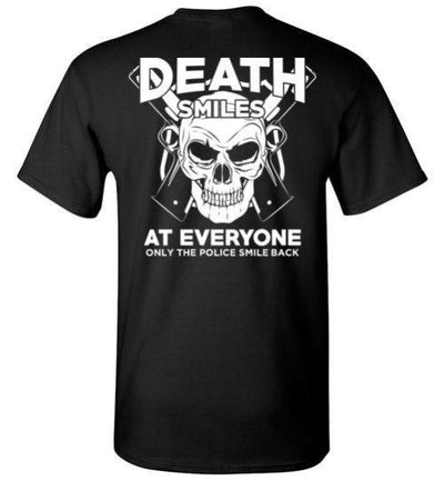 Death Smiles At Everyone Only The Police Smile Back T-Shirt, Tank Top, Hoodie